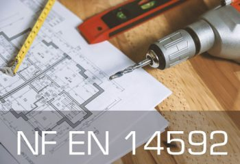 Norme NF EN 14592